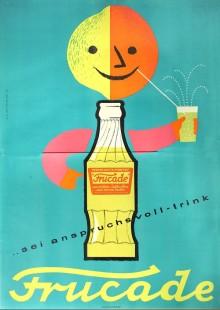 Frucade (Sei anspruchsvoll – trink)